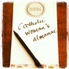 Catholic Woman&#8217;s Almanac &#8211; 3/4/13 (Vol 8)