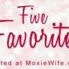 Five Favorites (Vol 14): Family, Jane Austen & Sherlock