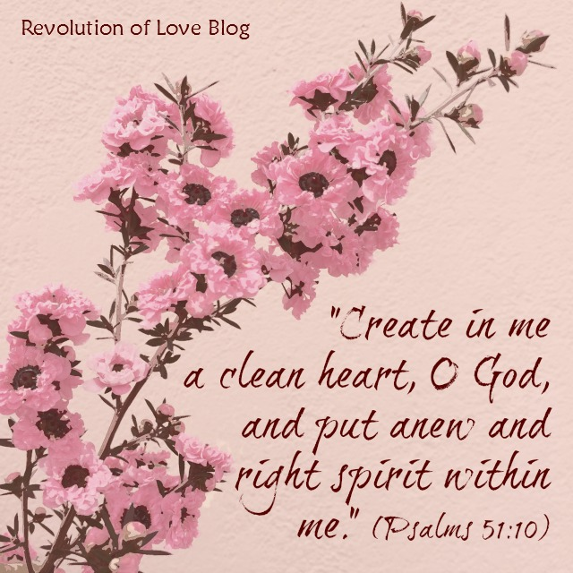 Revolution of Love Blog - lent_psalm_51